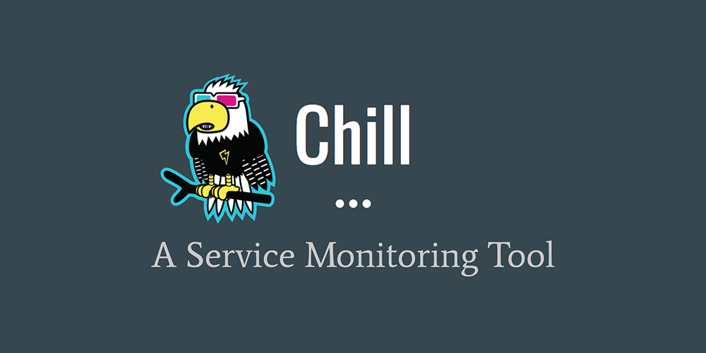 Introducing Chill: An open-source tool to monitor yourservices