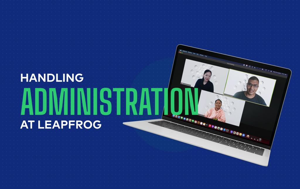 Handling Administration at Leapfrog