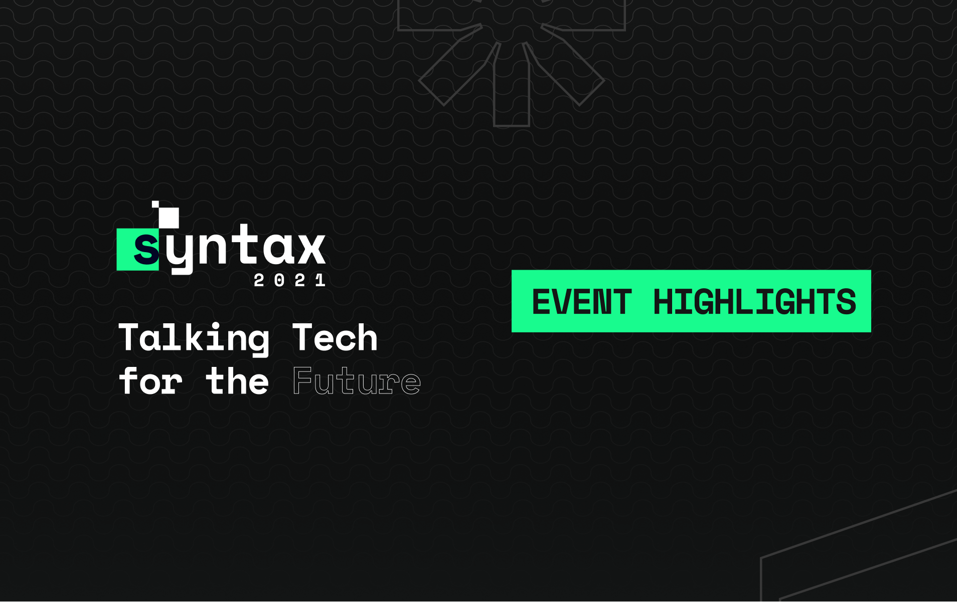 Syntax 2021: Event Recap